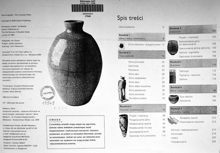 Podręcznik ceramika. Obszerne informacje na temat narzędzi, materiałów i technik / Steve Mattison /Arkady, 2006